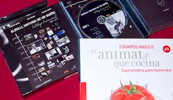 elBulli, historia de un sueño y El animal que cocina. Gastronomía para homínidos