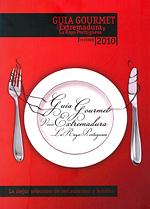 Guía Gourmet Vivir Extremadura / La Raya Portuguesa 2010