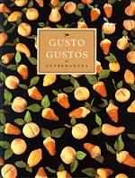 Gusto y gustos de Extremadura