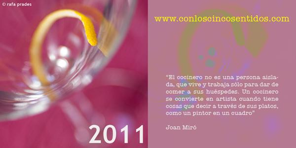 Feliz 2011 desde Gastronomía con los cinco sentidos