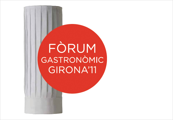 Fòrum Gastronòmic Girona'11