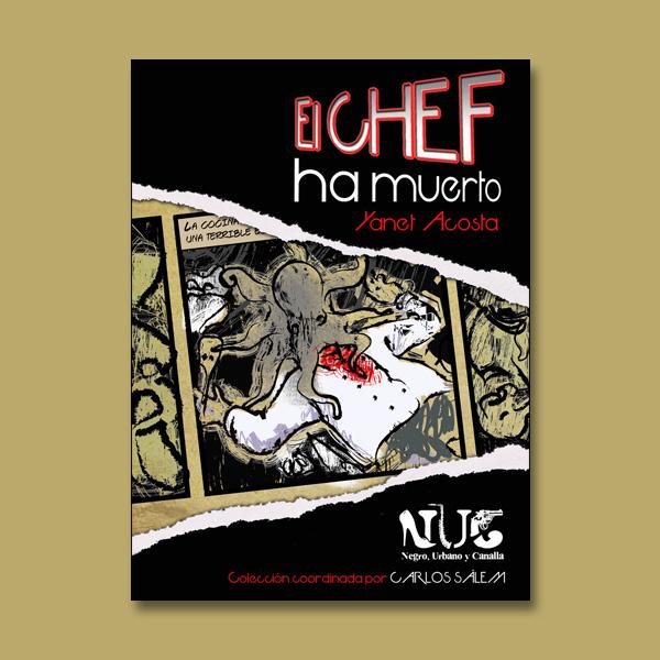 """Portada del libro """"El chef ha muerto"""" de Yanet Acosta"""